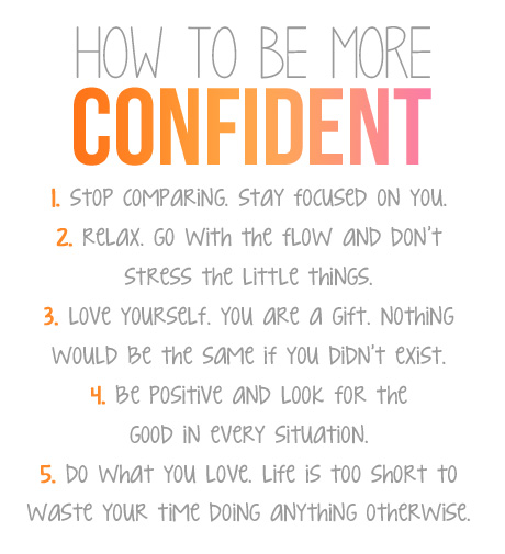 A very important part of our well-being is our confidence. Here are some lovely tips that can help you remain cool, calm, and confidenteveryday!